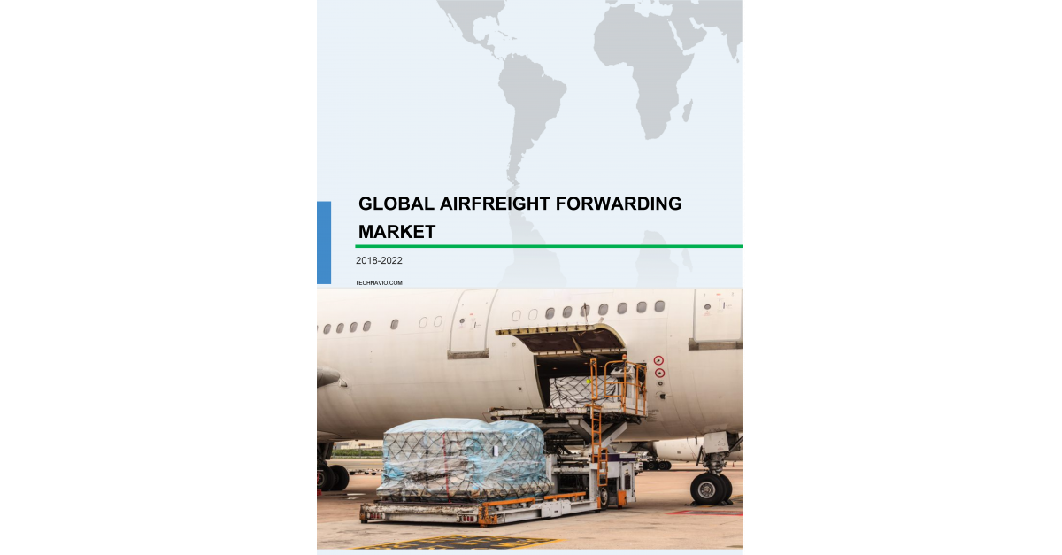 Airfreight Forwarding Market - Industry Analysis, Overview