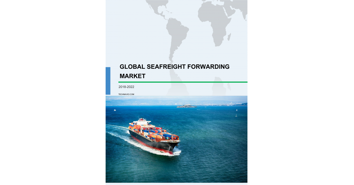 Sea freight Forwarding Market Size & Trends, Industry Analysis