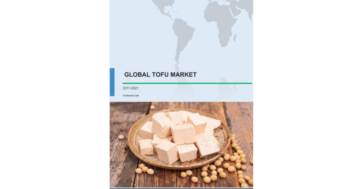 Global Tofu Market 2017 2021 Industry Trends Amp Competitor