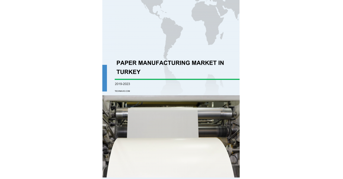 Paper Manufacturing Market in Turkey | Size, Share, Growth