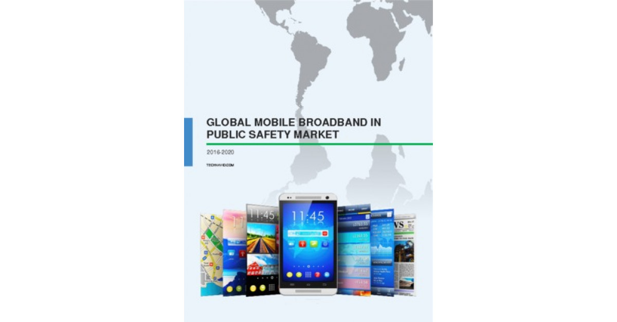 Mobile Broadband in Public Safety Market - Size, Research